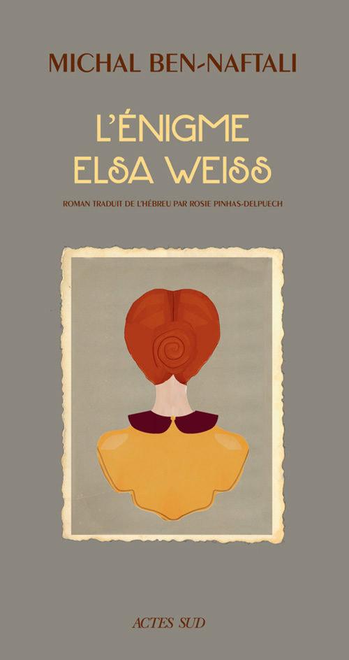 L'Enigme Elsa WEISS par Michal NAFTALI