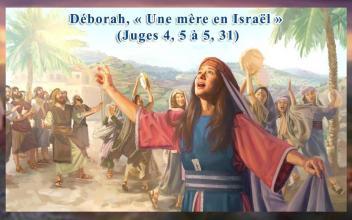 À propos de la Haftarah de Bechalah' Déborah, « Une mère en Israël » (Juges 4, 5 à 5, 31)