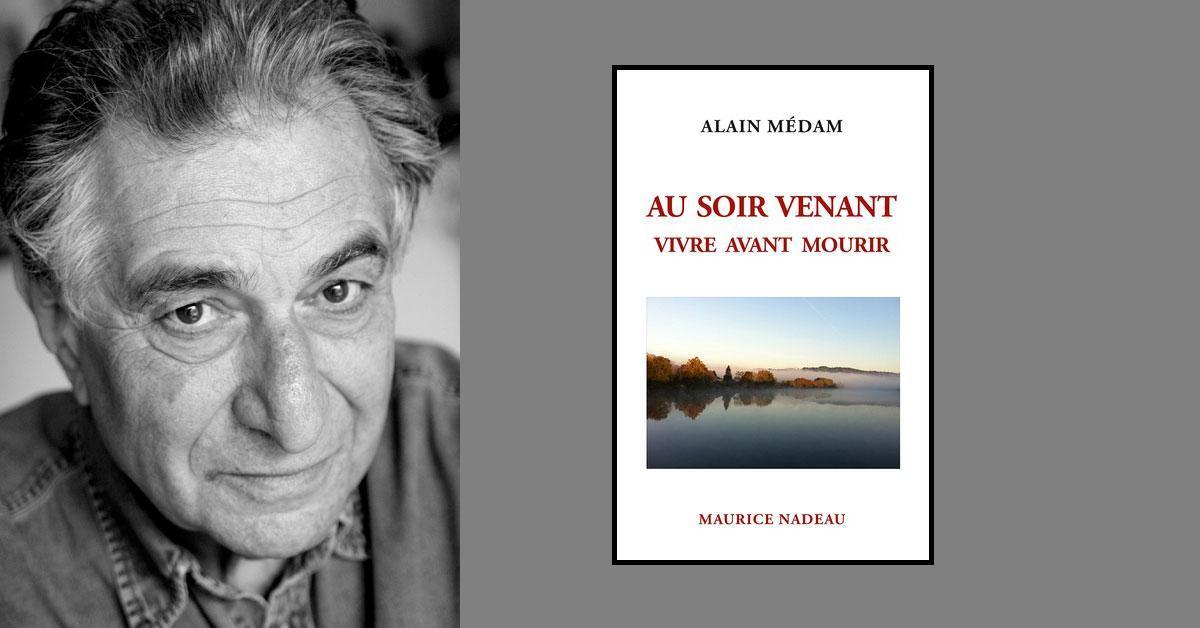 Alain Médam, le monde se poursuivra sans toi…