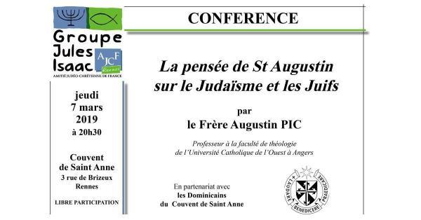 La pensée de St-Augustin sur le Judaïsme et les Juifs - 7 mars 2019