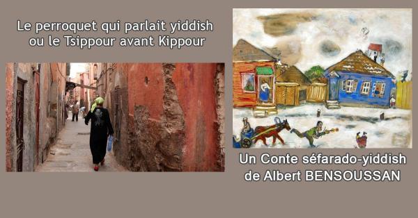 Le perroquet qui parlait yiddish ou le Tsippour avant Kippour