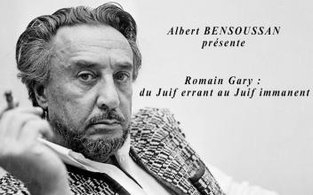 Romain Gary : du Juif errant au Juif immanent